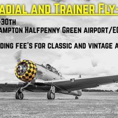 29th – 30th April 2017 / Radial and Trainer Aircraft Fly-in Halfpenny Green airfield, UK